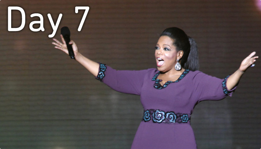 Day 7 - May 25 - Oprah's Last Show