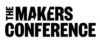 The MAKERS Conference