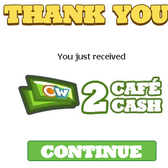 Cafe World: Latest free Cafe Cash links