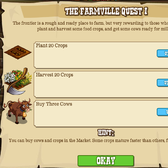 Get a Mule in FarmVille for completing FrontierVille quest