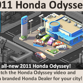 Social City: Free Honda dealership when you watch a Honda Od
