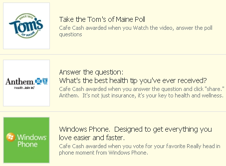 Cafe Cash from Cafe World: Tom's of Maine, Anthem, and Windows Phone