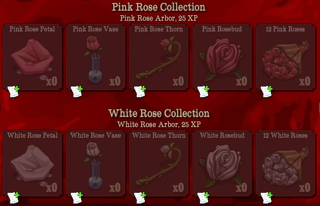 The rewards for finishing this collection are one White Rose Arbor and 25 XP