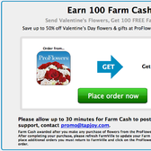 Earn 100 free FarmVille Farm Cash when you order from Pro Flowers
