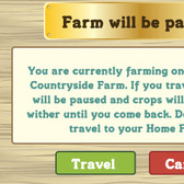 FarmVille English Countryside: The Pause feature saved FarmVille