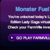 FarmVille GagaVille: Grab a free can of Monster Fuel from 102.7 KIIS FM