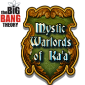 Bazinga! Big Bang Theory: Mystic Warlords of Ka'a nerds up Fac