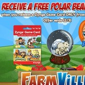 FarmVille: Purchase a 7-Eleven Zynga Game Card, receive Polar Bear Globe