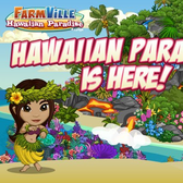 FarmVille Hawaiian Paradise farm is definitely coming!
