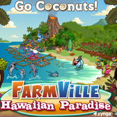 Zynga treats its travel bug: FarmVille Hawaiian Paradise, CityVille Islands