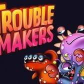 Trouble Makers on iOS is almost more trouble than its worth