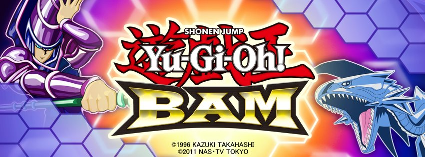Yu-Gi-Oh! BAM tips and tricks
