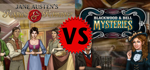 Jane Austen's Rogues & Romance vs Blackwood & Bell Mysteries