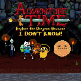 Adventure Time: Explore the Dungeon Because I DON'T KNOW [