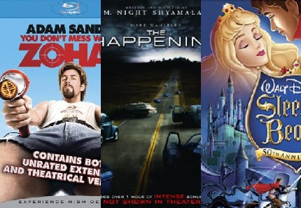 You Don't Mess with the Zohan, The Happening, Sleeping Beauty