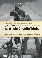 'The Whole Shootin' Match' (Watchmaker Films)