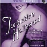 'Forbidden Hollywood, Volume 3'