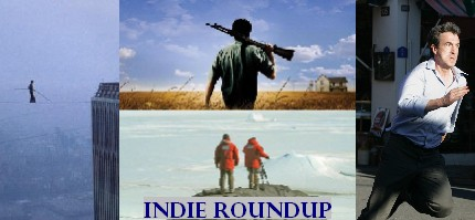 Indie Roundup (collage: Man on Wire, Shotgun Stories, Tell No One, Encounters at the End of the World)