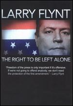 Watch the Larry Flynt Movie: 'Larry Flynt The Right to Be Left Alone' Documentary Free