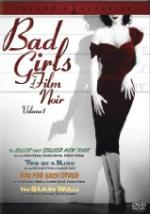 'Bad Girls of Film Noir, Vol. 1'