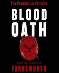 'Blood Oath'-Christopher Farnsworth
