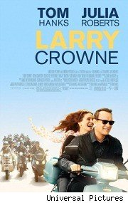 larry crowne poster180x270 Julia Roberts and Tom Hanks Talk Starting Over in Larry Crowne (VIDEO)