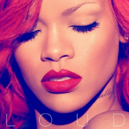 Rihanna Loud