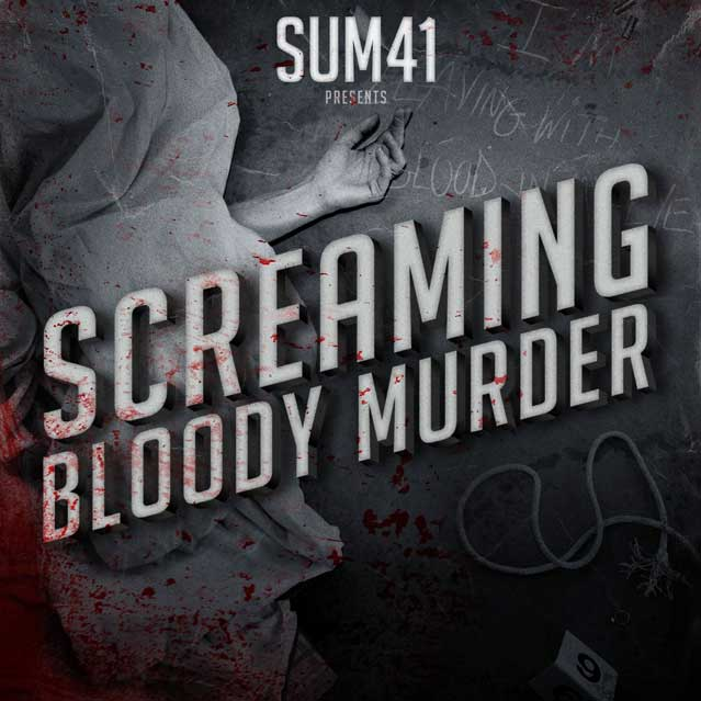 Sum 41 Scream Bloody Murder
