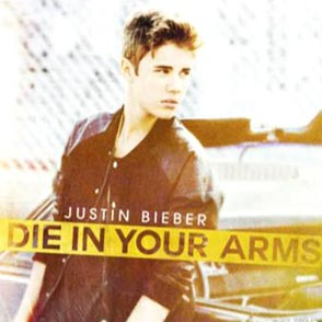 Justin Bieber Die in Your Arms