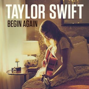 Taylor Swift Begin Again Single
