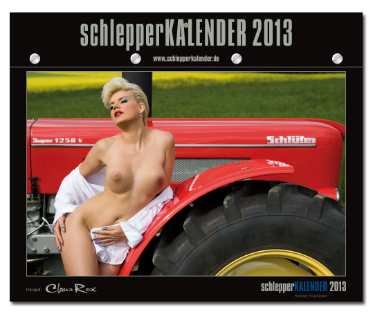 featured, Landmaschinen Kalender 2013,  landtechnik kalender 2013,  Oldtimer Kalender 2013,  schlepper kalender 2013, Schlepperkalender,  sexy, sexy Girls,  traktor kalender 2013, traktoren kalender 2013, , werkstattkalender 2013, Melanie, Bachelor, Porno, Erotik, RTL, TV, Fernsehen