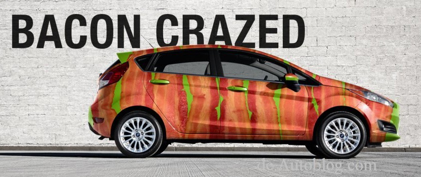 Ford, Ford Fiesta, Bacon, Bacon Day, International Bacon day, witzig, humor, funny, komisch, fotos