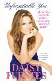 Unforgettable You - Daisy Fuentes book