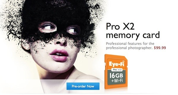 Eye-fi Pro X2 ahora con 16 GB y velocidades de 10 MB/s