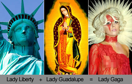 Lady Liberty Our Lady of Guadalupe Lady Gaga