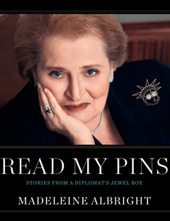 madeleine albright's read my pins book