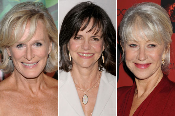 Glenn Close, Sally Field, Helen Mirren