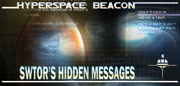 Hyperspace Beacon: SWTOR's hidden messages