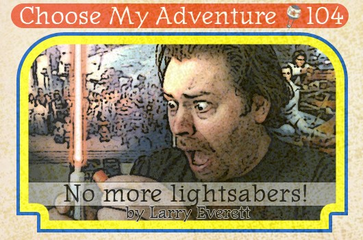 CMA: No More Lightsabers!