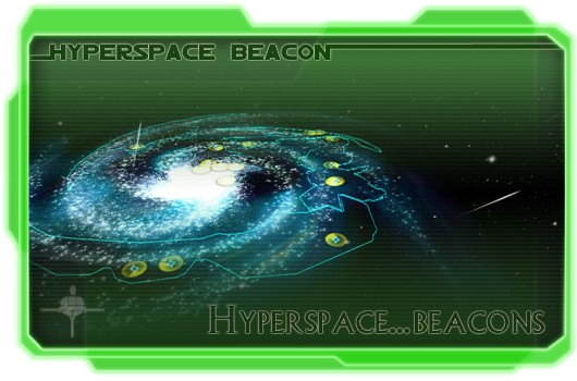 Hyperspace Beacon: Hyperspace... beacons