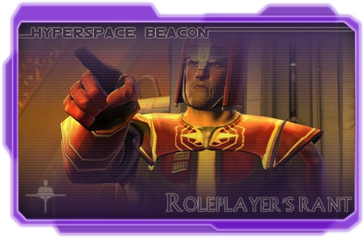 Hyperspace Beacon: Roleplayer's rant
