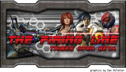 The Firing Line - Tribes open beta edition