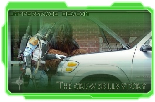 Hyperspace Beacon: The crew skills story