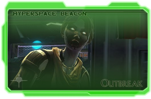 Hyperspace Beacon: Outbreak