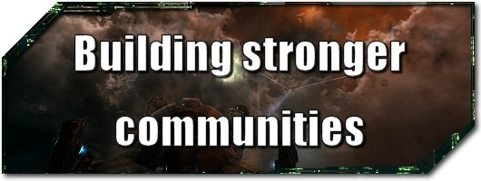 EVE Evolved: Building stronger communities