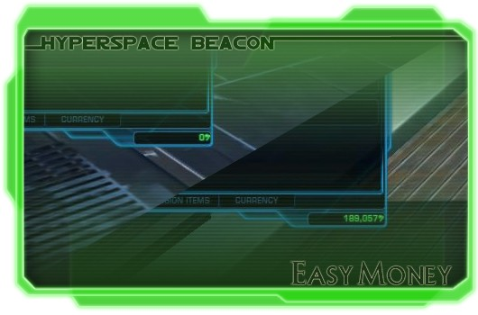 Hyperspace Beacon: Easy money