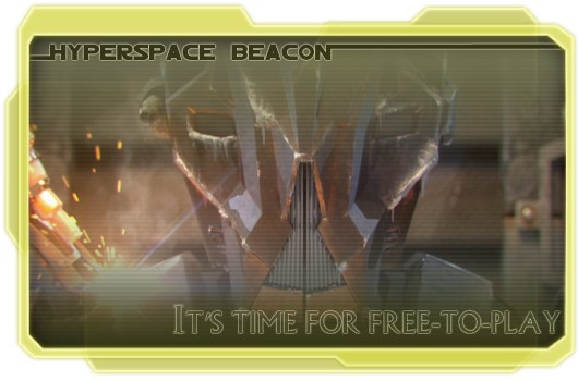 Hyperspace Beacon It's time for freetoplay