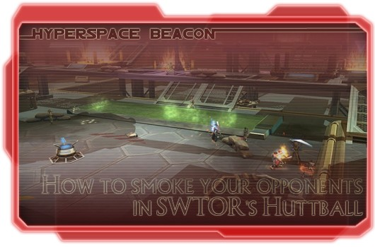 Hyperspace Beacon How to smoke your opponents in SWTOR's Huttball