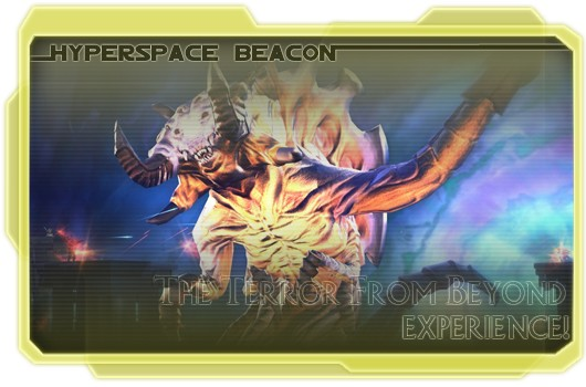 Hyperspace Beacon The Terror From Beyond experience!