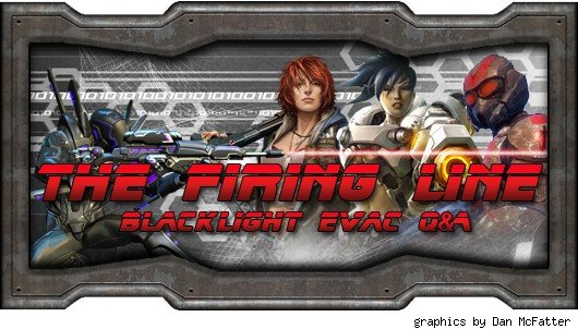 The Firing Line - Exclusive Blacklight Retribution Evac Q&amp;A